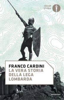 """copertina """"La vera storia della Lega Lombarda"""""""